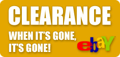 Visit our eBay store for huge savings on Clearance items